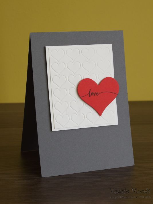 Stampin' Up! - Stamping With Val - Valentine's Card - Quick Card - Valerie Moody; Independent Stampin' Up! Demonstrator. X