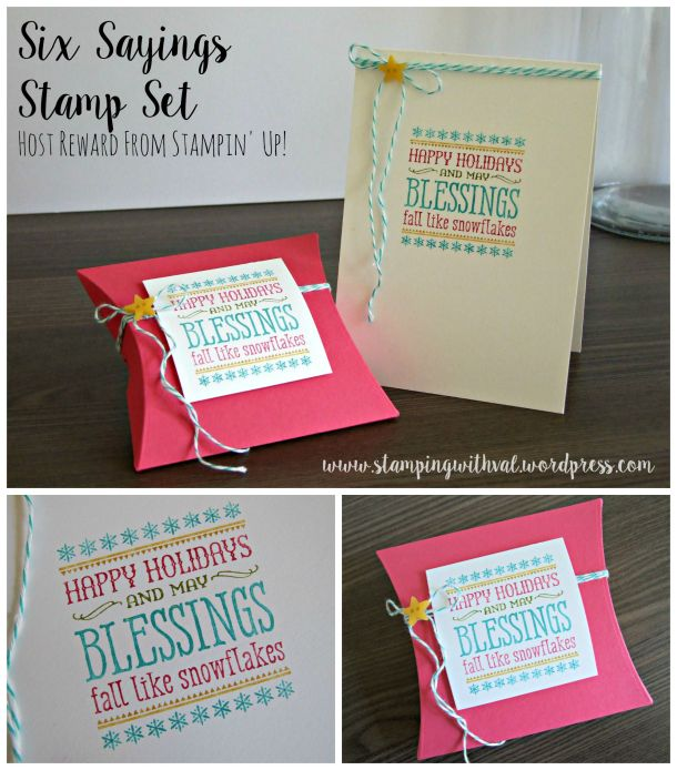 Stampin' Up! - Six Sayings - Square Pillow Box - Host A Party - Earn Freebies - Stamping With Val - Valerie Moody; Independent UK Stampin' Up! Demonstrator. X