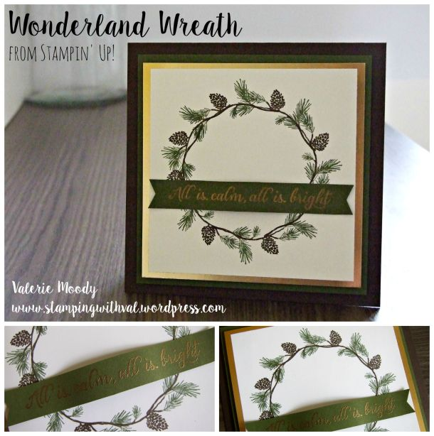 Stampin' Up! - Wonderland - Wreath card - Christmas - Stamping With Val - Valerie Moody; Independent UK Stampin' Up! Demonstrator. X