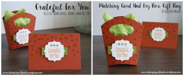 Stampin' Up! - Grateful For You - Autumn Inspiration - Stamping With Val - Valerie Moody; Independent Stampin' Up! Demonstrator. X