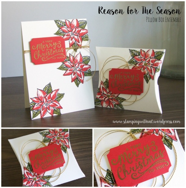 Stampin' Up! - Reason For The Season - Square Pillow Box Die - Stamping With Val - Valerie Moody; Independent Stampin' Up! Demonstrator. X