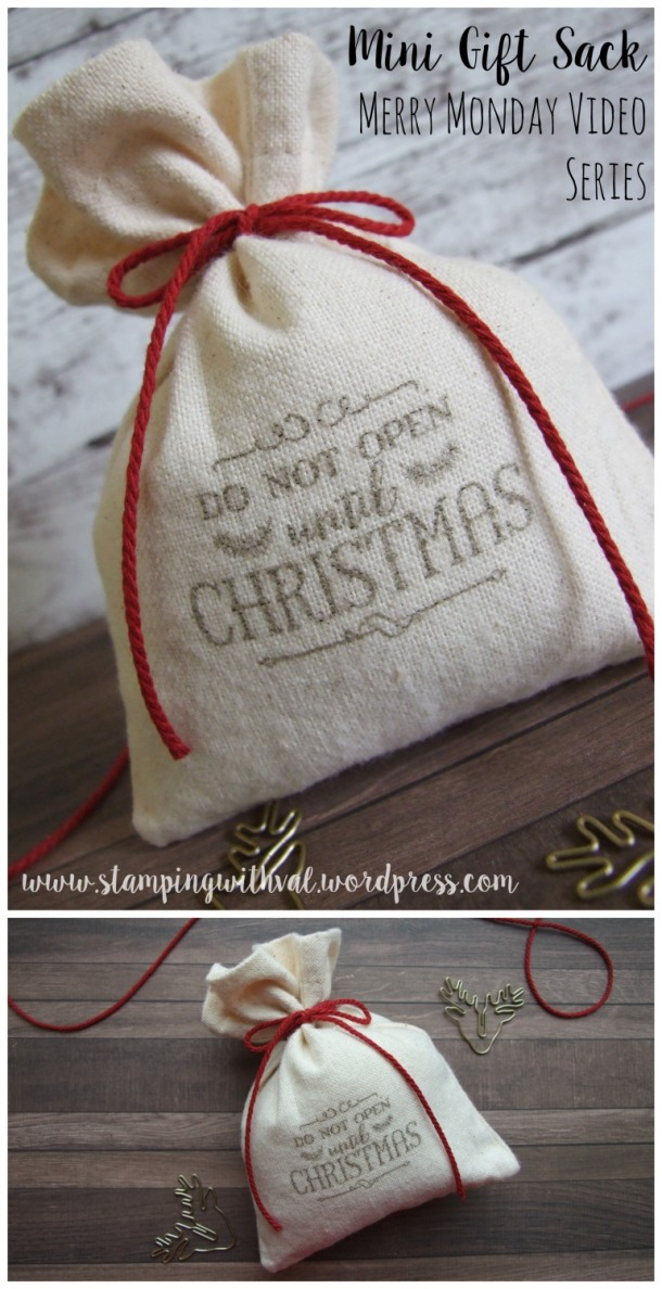 Stampin' Up! - Mini Gift Sack - Stamping With Val - Merry Monday - Video Tutorial - Valerie Moody; Independent Stampin' Up! Demonstrator. X