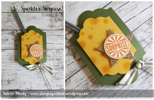 Stampin' Up! - Sparkler Surprise - Stamping With Val - Valerie Moody; Independent Stampin' Up! Demonstrator. X