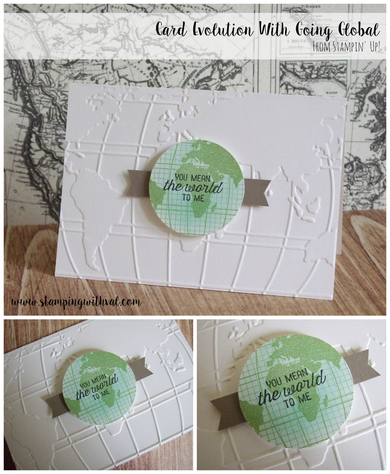Going Global - Stampin' Up! - Stamping With Val - Valerie Moody; Independent Stampin' Up! Demonstrator. X
