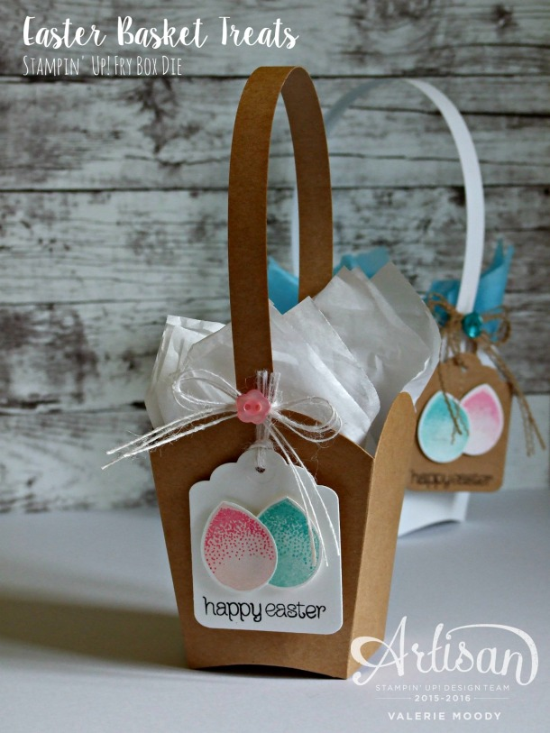 Stampin' Up! - Easter Baskets - Fry Box Die - Stamping With Val - Valerie Moody; Independent Stampin' Up! Demonstrator. X