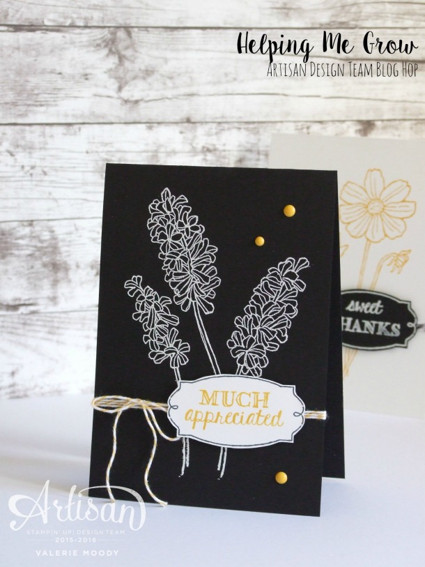 Stampin' Up - Helping Me Grow - Stamping With Val - Artisan Design Team 1