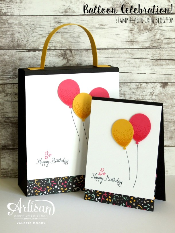 Stampin' Up! - Balloon Celebration - Stamp Review Crew - Valerie Moody; Stamping With Val. X
