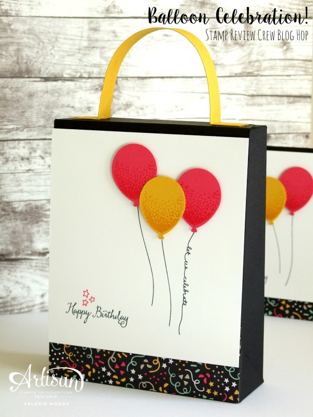 Stampin' Up! - Balloon Celebration - Stamp Review Crew - Valerie Moody; Stamping With Val. X3