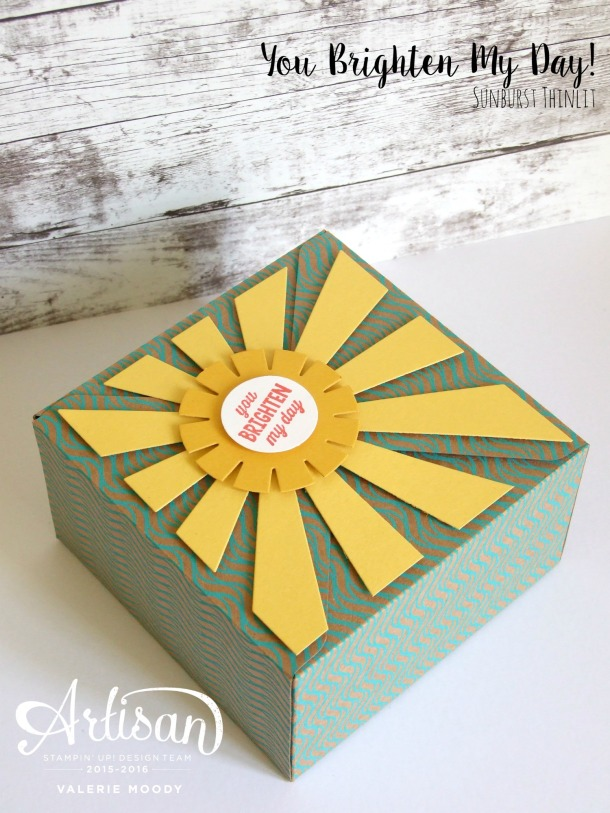 Stampin' Up! - You Brighten My Day - Sunburst Thinlit - Stamping With Val - Valerie Moody; Independent Stampin' Up! Demonstrator. X2