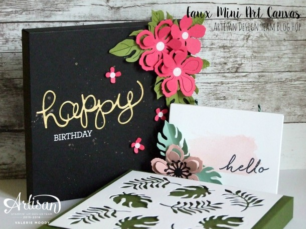 Stampin' Up! - Faux Mini Art Canvas - Artisan Design Team Blog Hop - Valerie Moody. X