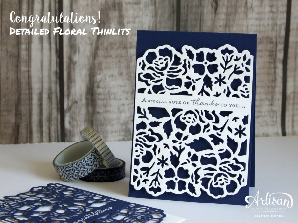 Stampin' Up! - Detailed Floral Thinlits - Valerie Moody - How To Video HERE! 2