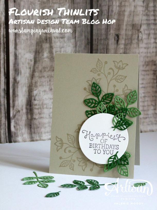 Stampin' Up! - Flourish Thinlits - Artisan Design Team Blog Hop - Valerie Moody. X