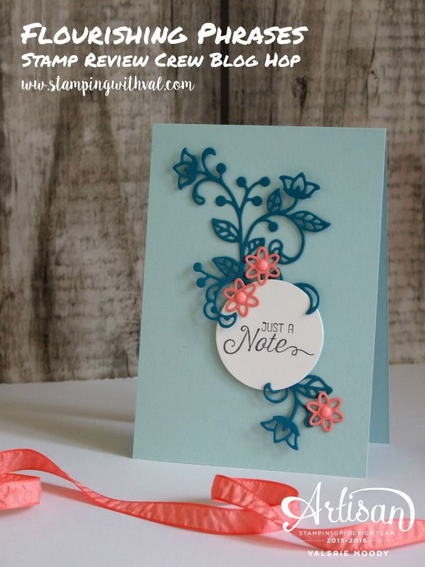 Stampin' Up! - Flourishing Phrases - Stamp Review Crew - Valerie Moody; Independent Stampin' Up! Demonstrator. X2