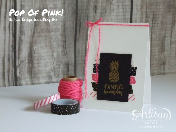 Stampin' Up! - Pop Of Pink - Artisan Design Team - Valerie Moody. X3