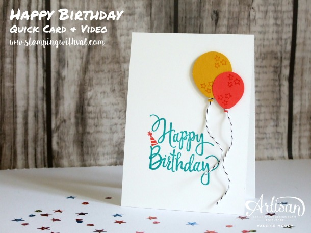 Stampin' Up! - Styalized Birthday - Quick Card & Video - Valerie Moody; UK Demonstrator. X