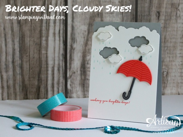 Stampin' Up! - Weather Together - Umbrella Framelits - Valerie Moody; Independent Stampin' Up! Demonstrator. X
