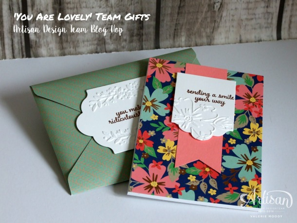 'You Are Lovely' Team Gifts - Artisan Design Team Blog Hop - Valerie Moody; UK Independent Stampin' Up! Demonstrator. X3