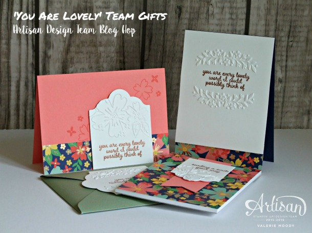 'You Are Lovely' Team Gifts - Artisan Design Team Blog Hop - Valerie Moody; UK Independent Stampin' Up! Demonstrator. X4