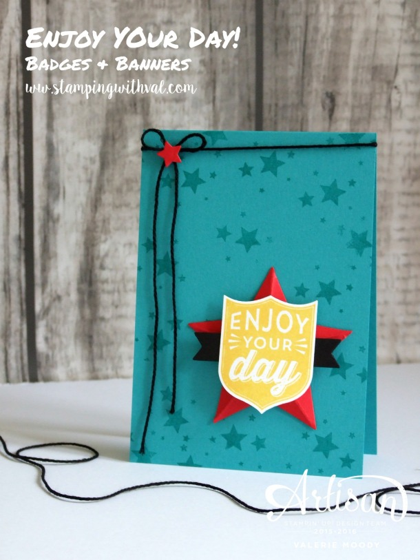Stampin' Up! - Badges & Banners - Valerie Moody; Independent Stampin' Up! Demonstrator. X