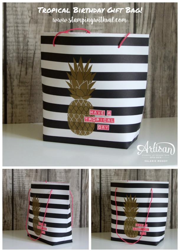 Stampin' Up! - Tropical Birthday Gift Bag - Valerie Moody; UK Independent Stampin' Up! Demonstrator. X