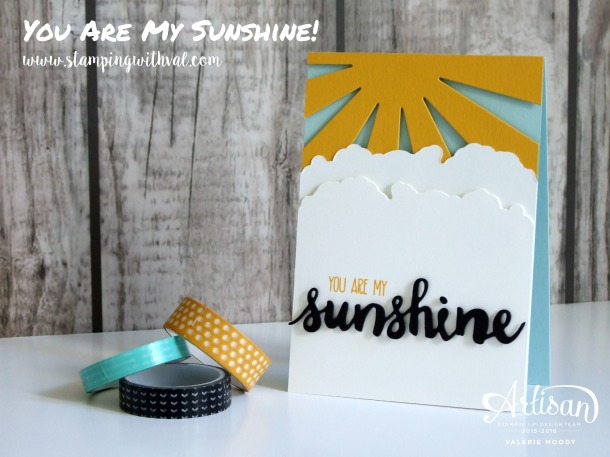 Stampin' Up! - You Are My Sunshine - Valerie Moody; Independent UK Stampin' Up! Demonstrator. X