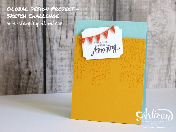 Stampin' Up! - Amazing Birthday - #GDP050 - Valerie Moody; Independent Stampin' Up! Demonstrator. X
