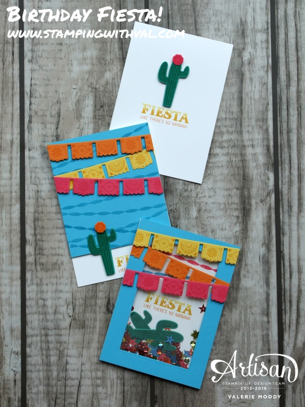 Stampin' Up! - Birthday Fiesta - Valerie Moody. X