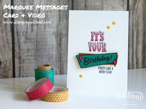 Stampin' Up! - Marquee Messages - Birthday Card - Video Tutorial HERE!