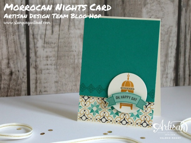 stampin-up-moroccan-nights-artisan-design-team-blog-hop-valerie-moody-x3