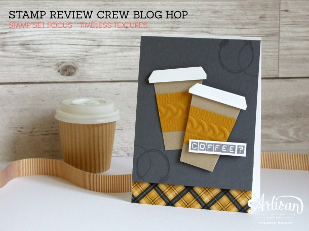 stampin-up-timeless-textures-stamp-review-crew-valerie-moody-independent-stampin-up-demonstrator-x