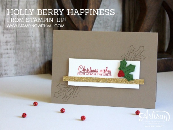 Stampin' Up! - Holly Berry Happiness - Christmas Card - Stamping With Val, Stampin' Up! UK