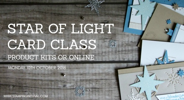 Stampin' Up! UK Card Making Kits - Star of Light - Stamping With Val; Valerie Moody. X